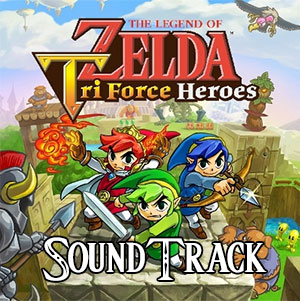 Tri Force Heroes Soundtrack
