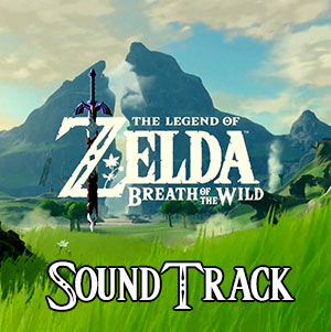 Breath of the Wild Soundtrack