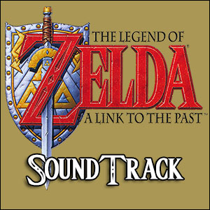 Link to the Past Soundtrack